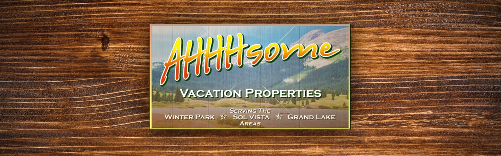 AHHHsome Vacation Properties